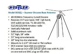 HUSTLER DCX BROADBAND DISCONE SCANNER BASE ANTENNA 40-950MHz